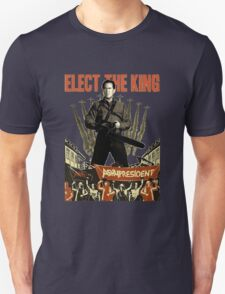 elect the king ash vs evil dead  T-Shirt