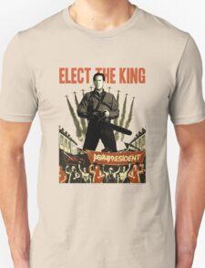 elect the king ash vs evil dead  Unisex T-Shirt