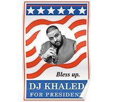 DJ Khaled for President Poster