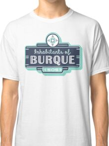 Inhabitants of Burque T-Shirt Classic T-Shirt