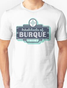 Inhabitants of Burque T-Shirt T-Shirt