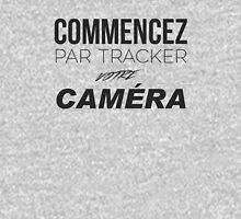 Commencez par Tracker votre caméra Unisex T-Shirt