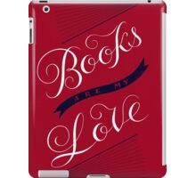 Books are my Love iPad Case/Skin