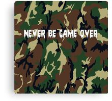 Never Be Game Over Canvas Print