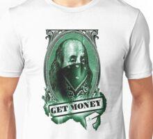get money Unisex T-Shirt