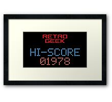 Retro Geek - Hi-Score Framed Print