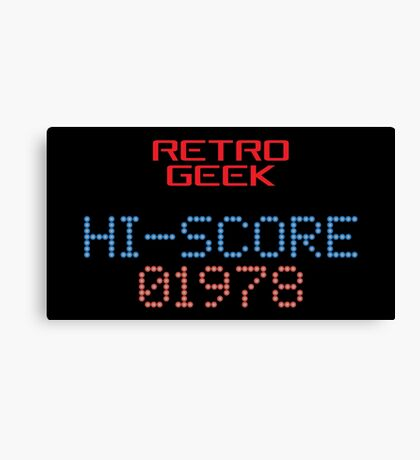 Retro Geek - Hi-Score Canvas Print