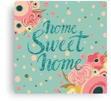 Home Sweet Home Glitter Print Canvas Print