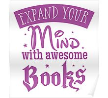 Expand your mind with awesome books Poster