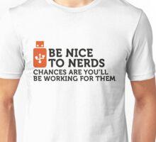 Nerds will rule the world! Unisex T-Shirt