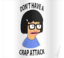 Don't have a crap attack   Poster