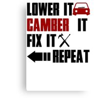 lower it, camber it, fix it Canvas Print