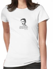 Quote By Nikola Tesla Womens Fitted T-Shirt