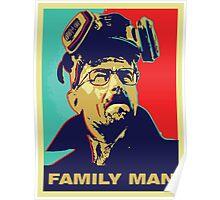 "Breaking Bad: Walter White ""Family Man"" Poster"