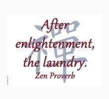 After Enlightenment - Zen Proverb One Piece - Long Sleeve