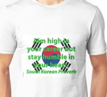 Aim High In Your Career - South Korean Proverb Unisex T-Shirt