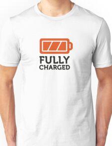 I am fully charged! Unisex T-Shirt