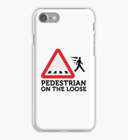 Caution: Freewheeling pedestrians! iPhone Case/Skin
