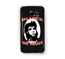 In Nick We Trust Samsung Galaxy Case/Skin