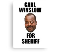 Carl Winslow for Sheriff 2 Canvas Print