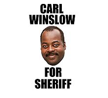 Carl Winslow for Sheriff 2 Photographic Print