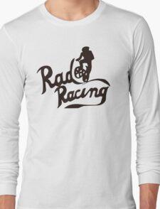 Rad Racing t-shirt Long Sleeve T-Shirt