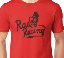 Rad Racing t-shirt Unisex T-Shirt