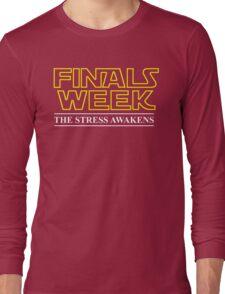 FINALS WEEK - THE STRESS AWAKENS Long Sleeve T-Shirt