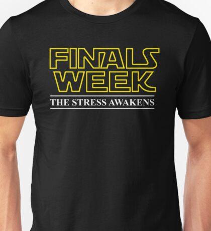 FINALS WEEK - THE STRESS AWAKENS Unisex T-Shirt