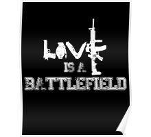 Love is a battlefield - version 2 - white Poster