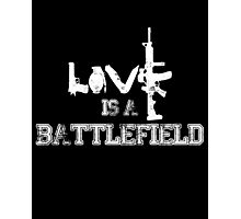 Love is a battlefield - version 2 - white Photographic Print