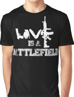 Love is a battlefield - version 2 - white Graphic T-Shirt