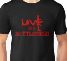 Love is a battlefield - version 3 - red Unisex T-Shirt
