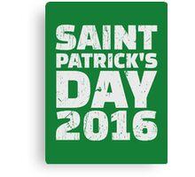 St. Patrick's day 2016 Canvas Print