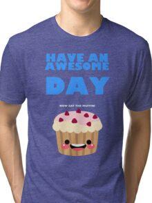Birthday muffin Tri-blend T-Shirt