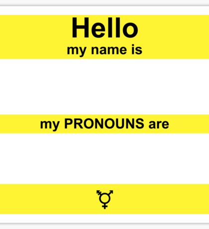 Hello, My PRONOUNS Are (Nonbinary Yellow) Sticker