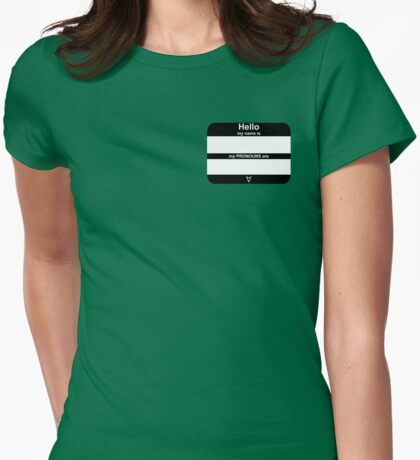 Hello, My PRONOUNS Are (Neutrois Black) Womens Fitted T-Shirt