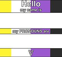 Hello, My PRONOUNS Are (Nonbinary Pride Edition) by Delia Gonzales