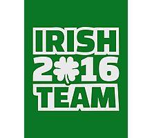 Irish team 2016 Photographic Print
