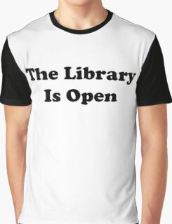 The Library Is Open Graphic T-Shirt