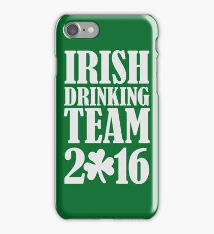 Irish drinking team 2016 iPhone Case/Skin