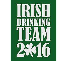 Irish drinking team 2016 Photographic Print