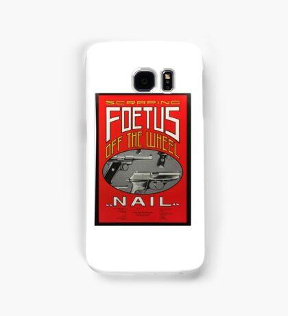 Foetus - Nail Samsung Galaxy Case/Skin