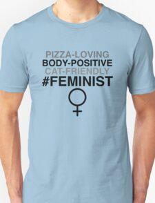 Pizza-Loving, Body-Positive, Cat-Friendly Feminist T-Shirt