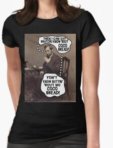 Coco Bread: Presidential Deal Sealer Womens Fitted T-Shirt