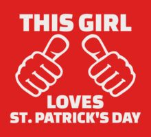 This girl loves St. Patrick's day One Piece - Long Sleeve