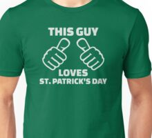 This guy loves St. Patrick's day Unisex T-Shirt