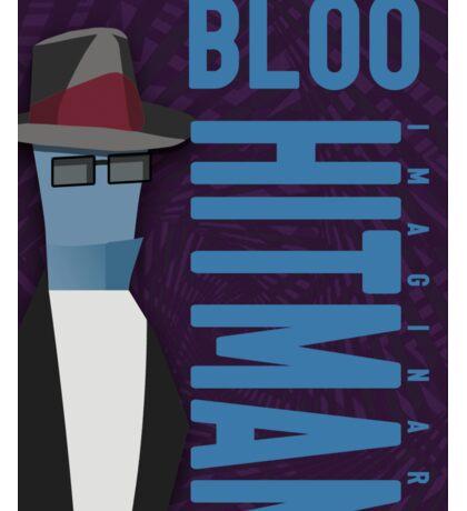 Bloo the hitman Sticker