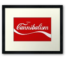 Enjoy Cannibalism Framed Print