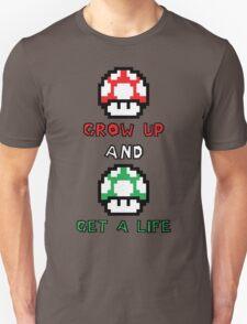 Super Mario Grow Up And Get A Life Unisex T-Shirt